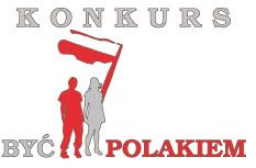 Być Polakiem ! – konkurs.