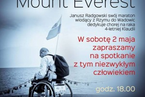 """""""Każdy ma swój Mount Everest"""" – Spotkanie Januszem Radgowskim."""