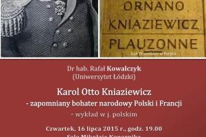 """Wykład: """"Karol Otto Kniaziewicz – zapomniany bohater narodowy Polski i Francji"""""""