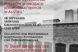 """Multimedialna wystawa fotografii i projekcja filmów dokumentalnych """"Śladami męczeństwa Polaków w obozach koncentracyjnych w Austrii."""""""