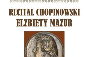 Recital Chopinowski Elżbiety Mazur