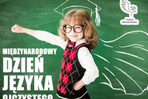 Międzynarodowy Dzień Języka Ojczystego – dbajmy o język polski na całym świecie!
