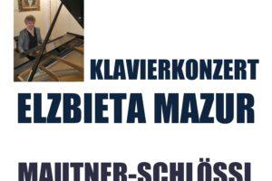"""Elżbieta Mazur zaprasza na RECITAL FORTEPIANOWY """"GRENZENLOSE FANTASIE"""""""