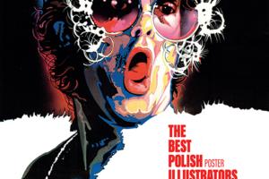 """Wystawa """"Najlepsi Polscy Ilustratorzy: PLAKAT"""""""