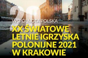 XX  Światowe Letnie Igrzyska Polonijne – Kraków 2021